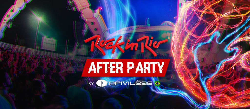AFTER PARTY ROCK IN RIO 2017