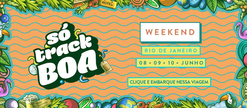 SÓ Track Boa Weekend
