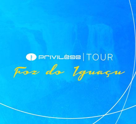Evento PRIVILÈGE TOUR - FOZ DO IGUAÇU