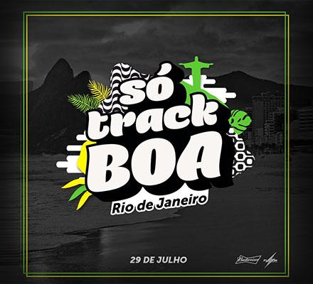 Evento SO TRACK BOA no RIO DE JANEIRO