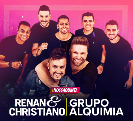 Evento RENAN E CHRISTIANO ALQUIMIA 12/04
