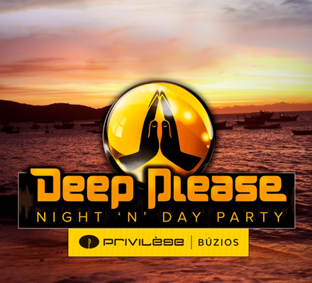 Evento DEEP PLEASE NIGHT N' DAY PARTY