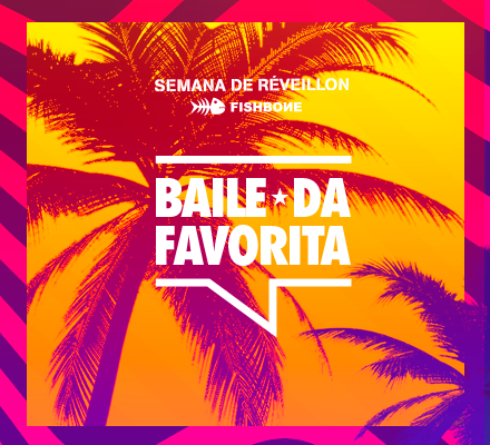 Evento BAILE DA FAVORITA