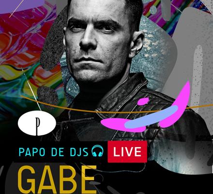 Evento PAPO DE DJS #07: GABE