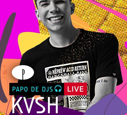 Evento PAPO DE DJS #08: KVSH