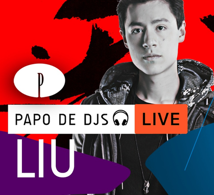 Evento PAPO DE DJS #10: LIU